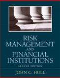 Risk Management and Financial Institutions, Hull, John C. and Hull, John, 0136102956