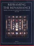 Reframing the Renaissance 9780300062953