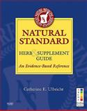 Natural Standard Herb and Supplement Guide : An Evidence-Based Reference, Natural Standard, 032307295X