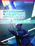 Internship and Volunteer Opportunities for TV and Movie Buffs, Adam Furgang, 1448882958