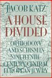 A House Divided, Jacob Katz, 1584652950