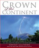 Crown of the Continent, Ralph Waldt, 1931832951