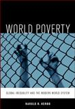 World Poverty : Global Inequality and the Modern World System, Kerbo, Harold R., 0073042951
