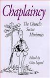 Chaplaincy : The Church's Sector Ministries, , 0304702951