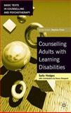 Counselling Adults with Learning Disabilities, Hodges, Sally, 0333962958
