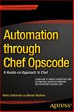 Automation Through Chef Opscode, Navin Sabharwal and Manak Wadhwa, 1430262958