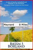 Maynard 8 Miles, Brian Borland, 1495232956