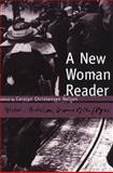 A New Woman Reader 9781551112954