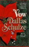 The Vow, Dallas Schulze, 1551662957