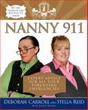 Nanny 911, Deborah Carroll and Stella Reid, 006085295X