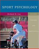 Sport Psychology : Concepts and Applications, Cox, Richard H., 0072972955