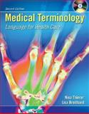 Medical Terminology : Language for Health Care, Thierer, Nina and Breitbard, Lisa , 0073272957