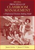 Principles of Classroom Management, James Levin and James F. Nolan, 0205482953