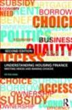 Understanding Housing Finance : Meeting Needs and Making Choices, King, Peter, 0415432952