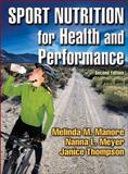 Sport Nutrition for Health and Performance, Manore, Melinda M. and Meyer, Nanna, 073605295X