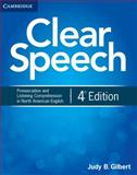Clear Speech Student's Book, Judy B. Gilbert, 1107682959