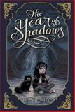 The Year of Shadows, Claire Legrand, 1442442956