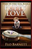 Puppy Love, Flo Barnett, 1500302953