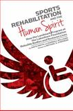 Sports Rehabilitation and the Human Spirit, Anita Smith and Randall Williams, 1588382958