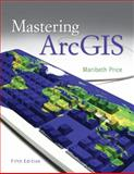Mastering ArcGIS with Video Clips DVD-ROM, Price and Price, Maribeth, 0077462955