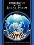 Procedures in the Justice System, Stuckey, Gilbert B. and Roberson, Cliff, 0131122959