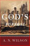 God's Funeral, A. N. Wilson, 0393342956