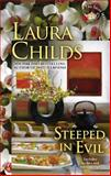 Steeped in Evil, Laura Childs, 0425252957