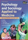 Psychology and Sociology Applied to Medicine, Alder, Beth and Abraham, Charles, 0443072957
