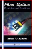 Fiber Optics Principles and Practices, Al-Azzawi Abdul Staff, 0849382955