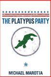 The Platypus Party, Michael Marotta, 1497362954