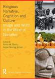 Religious Narrative, Cognition and Culture : Image and Word in the Mind of Narrative, , 1845532953
