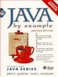 Java by Example : Signature Edition, Jackson, Jerry R., 013272295X