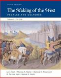 The Making of the West 1740 Vol. 1 : Peoples and Cultures, Hunt, Lynn and Martin, Thomas R., 0312452950
