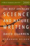 The Best American Science and Nature Writing 2000, David Quammen and Burkhard Bilger, 0618082956