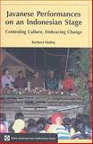 Javanese Performances on an Indonesian Stage : Celebrating Culture, Embracing Change, Hatley, Barbara, 0824832957