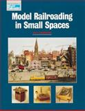 Model Railroading in Small Spaces, Mat Chibbaro, 089024295X