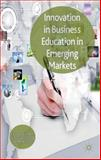 Innovation in Business Education in Emerging Markets, , 1137292954