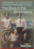 The Boys in the Brownstone, Kevin Scott, 1560232951