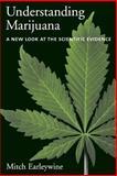 Understanding Marijuana, Mitch Earleywine, 0195182952