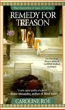 Remedy for Treason, Caroline Roe, 0425162958