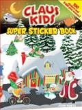 Claus Kids Super Sticker Book, John Kurtz, 0486482952
