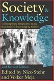 Society and Knowledge : Contemporary Perspectives in the Sociology of Knowledge and Science, , 0765802953