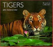 Tigers, John Seidensticker, 0896582957