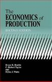 The Economics of Production, Beattie, Bruce R. and Taylor, C. R., 1575242958