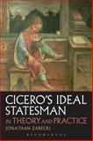 Cicero's Ideal Statesman in Theory and Practice, Zarecki, Jonathan, 1780932952