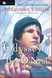 The Odyssey of Ben O'Neal, Theodore Taylor, 015205295X