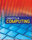 Concepts in Computing, Hoganson, Kenneth E., 0763742953