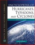 Encyclopedia of Hurricanes, Typhoons, and Cyclones, Longshore, David, 0816062951