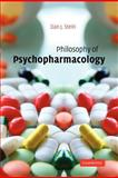 Philosophy of Psychopharmacology, Stein, Dan J., 1107402956