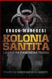 Kolonia Santita, Enock Maregesi, 1477222952
